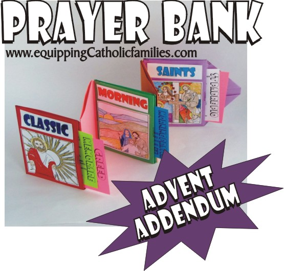 Special Advent Addendum for your Family Prayer Bank!
