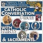 Catholic Conversation Pieces