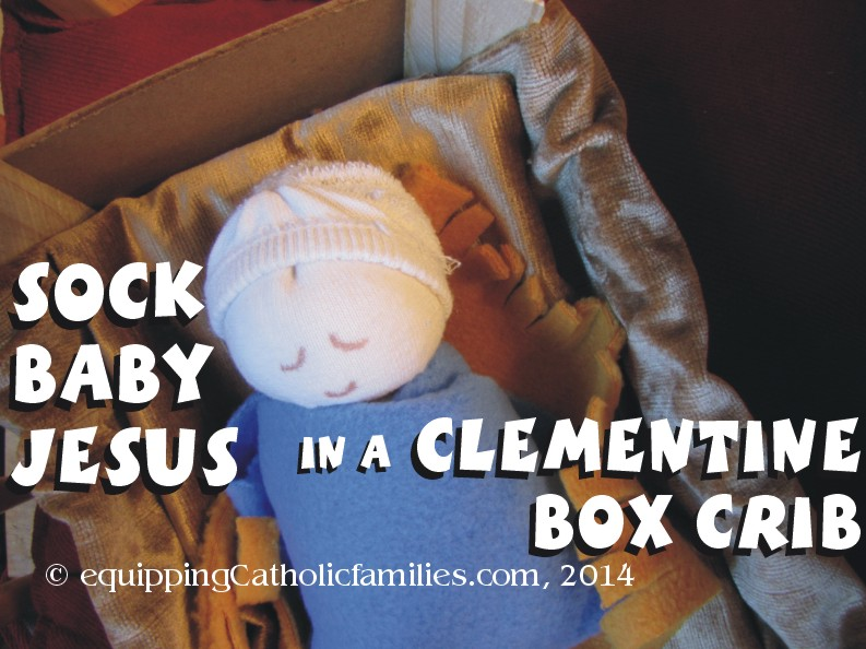 Sock Baby Jesus in a Clementine Crib 2