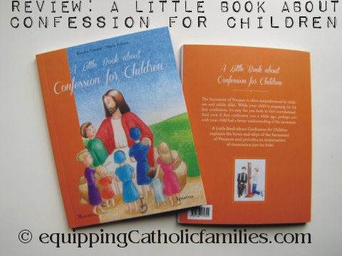 First Reconciliation Prep or Refresher: Either Way, A Great Little Book about Confession!