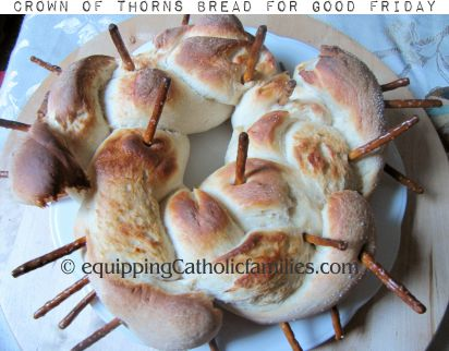 Crown of Thorns Bread for Good Friday
