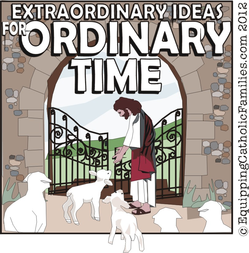 Extraordinary Ideas for Summer Time Ordinary Time