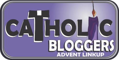 Catholic Bloggers' Advent Link-Up