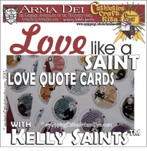 Love Like a Saint Love Quote Cards