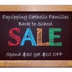 Equipping Catholic Families Back to School {SALE}