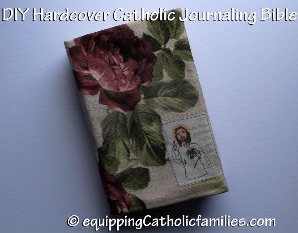 DIY Hardcover for Catholic Bible Journaling - Equipping Catholic