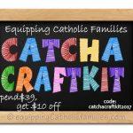 Catholic Craft Kits packed with Saints, Seasons, Sacraments, Catechism and Prayer!