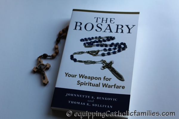 Book Review: The Rosary Your Weapon for Spiritual Warfare