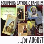 Equipping Catholic Families with August Saints Days and Catholic Crafts