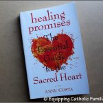 Healing Promises: The Essential Guide to the Sacred Heart {Book Review}