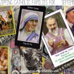 Equipping Catholic Families…for September!