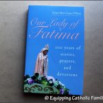 Our Lady of Fatima by Donna-Marie Cooper O'Boyle {Book Review}