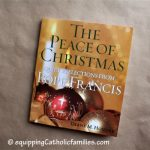 The Peace of Christmas: Quiet Reflections from Pope Francis by Diane M. Houdek
