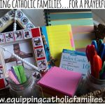 Equipping Catholic Families…for a Prayerful LENT!