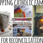 Equipping Catholic Families…for First Reconciliation