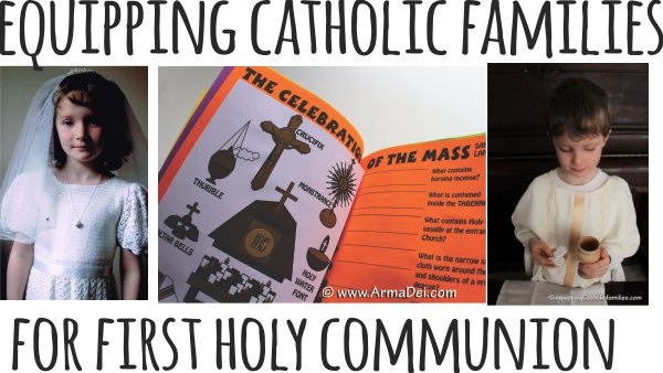 Equipping Catholic Families   for First Holy Communion