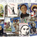 Equipping Catholic Families for April Feast Days