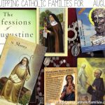 Equipping Catholic Families for August Saints!