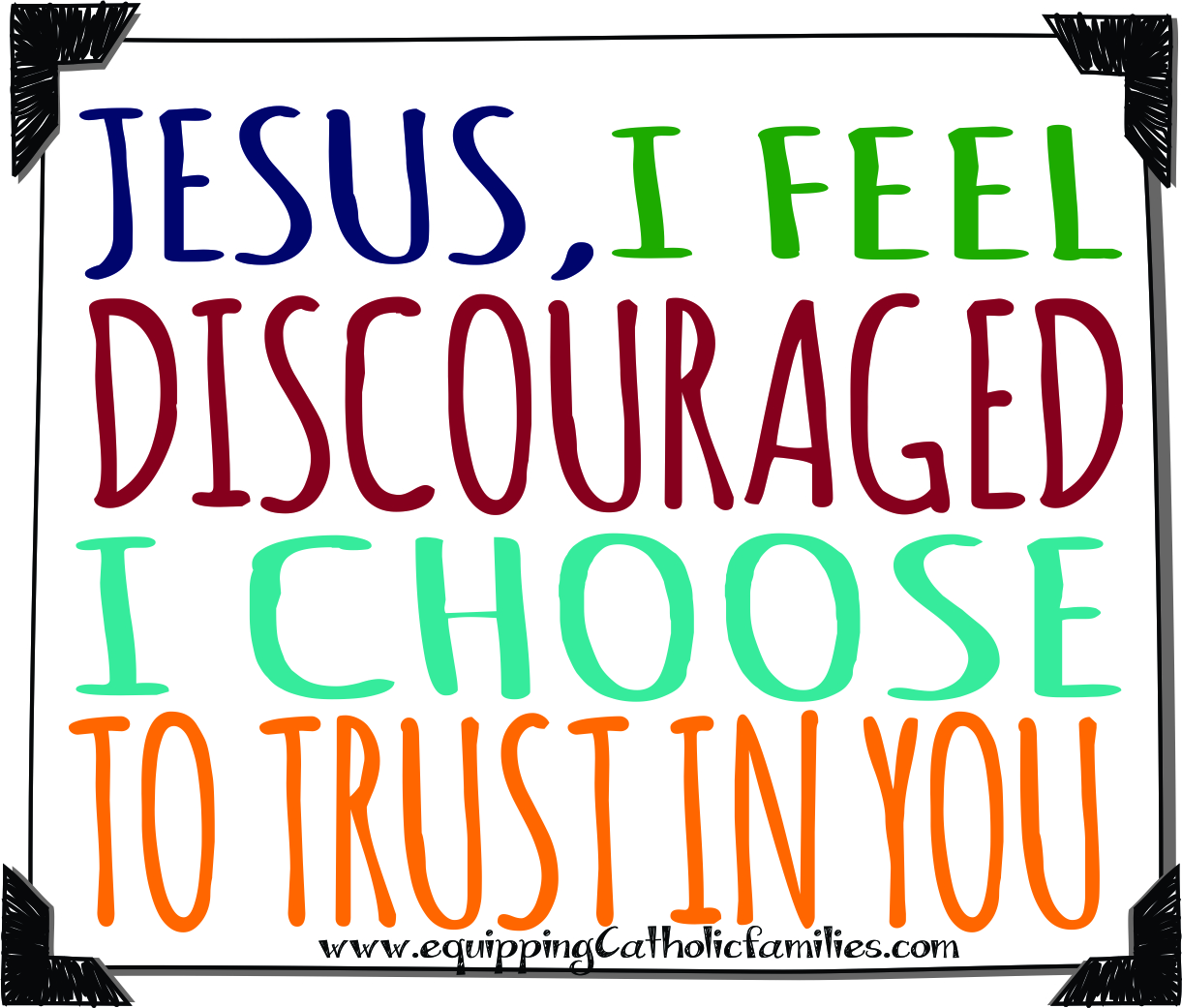 discouragement: a prompt to pray!