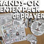 Equipping Catholic Families with a NEW Hands-On Prayer-packed Craft Kit for LENT!