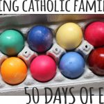 Equipping Catholic Families for the 50 Days of Easter at Home!