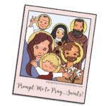 NEW Quick Start Guide: Prompt Me to Pray...with the Saints!