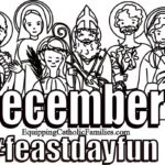 Equipping Catholic Families...for December Saints Days and Celebrations!